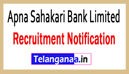 Apna Sahakari Bank Limited Recruitment