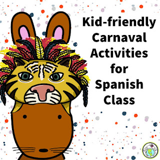 Kid Friendly Activities for Teaching Carnaval in Spanish Class
