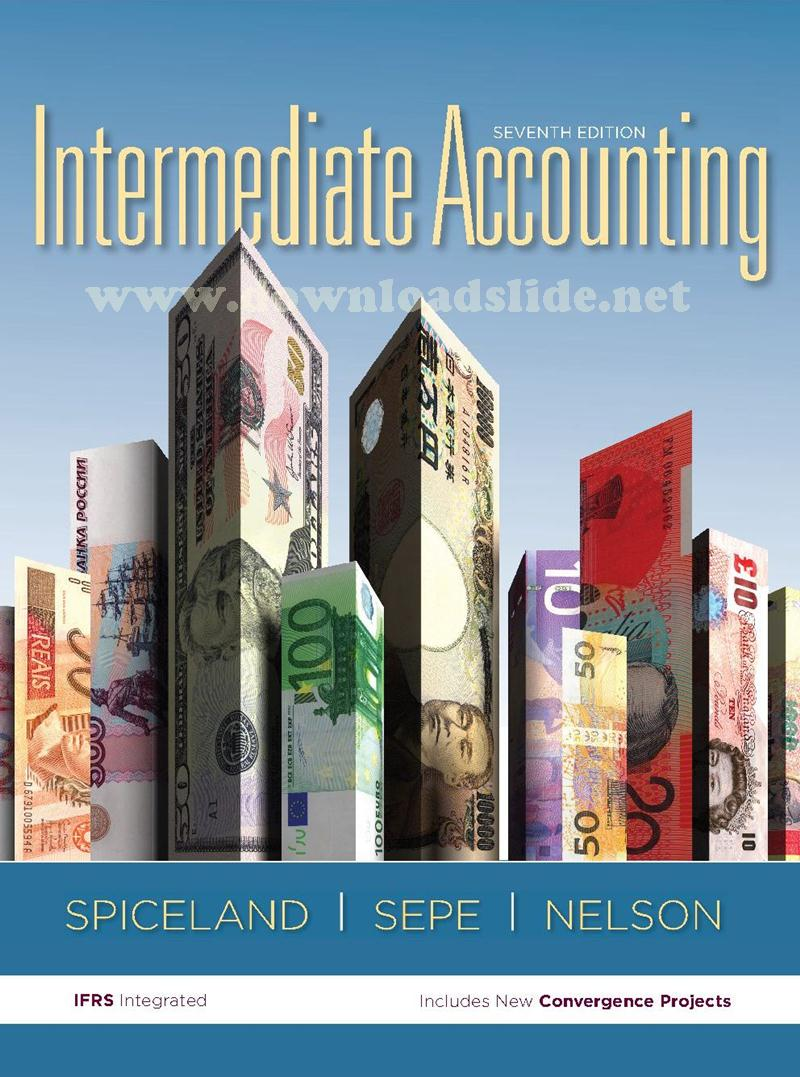 Solution Manual Intermediate Accounting 7th Edition by Spiceland, Sepe,  Nelson