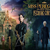 «Miss Peregrine's Home for Peculiar Children - Μις Πέρεγκριν: Στέγη για ασυνήθιστα παιδιά», Πρεμιέρα: Σεπτέμβριος 2016 (trailer)