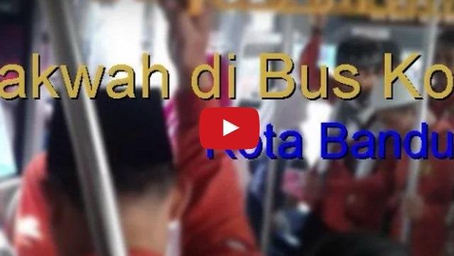 VIDEO: Beginilah Suasana Saat Para Pendakwah Berceramah Di Bus Kota Bandung