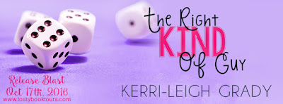 Release Blast & Giveaway: The Right Kind of Guy by Kerri-Leigh Grady