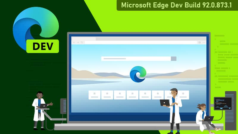 Microsoft Edge 92 comes to Edge Insiders in the Dev Channel