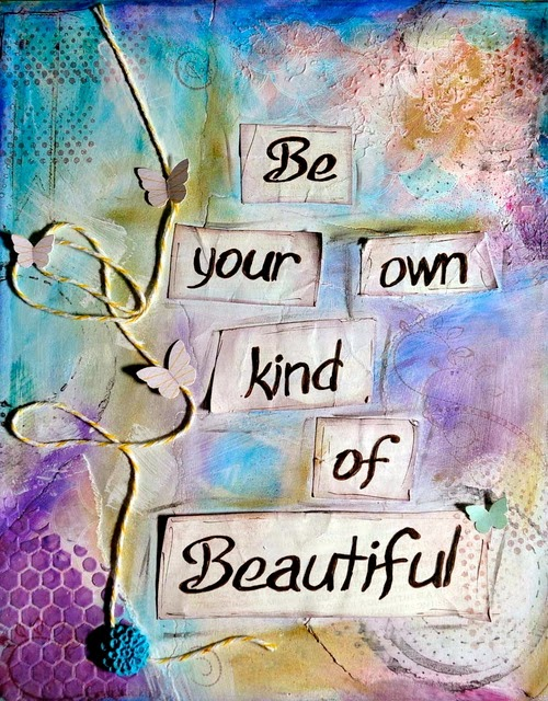 Be-your-own-kind-of-beautiful-quote-saying