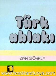 Ziya Gökalp - Türk Ahlakı