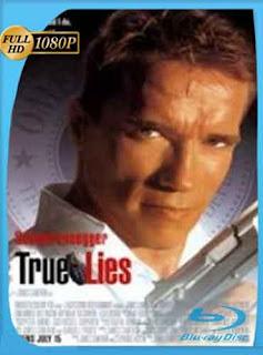 Mentiras verdaderas 1994 HD [1080p] Latino [GoogleDrive] DizonHD