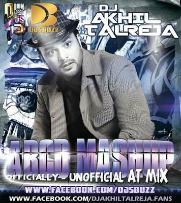 ABCD MASHUP BY DJ AKHIL TALREJA
