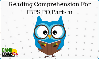 Reading Comprehension For IBPS PO Part- 11
