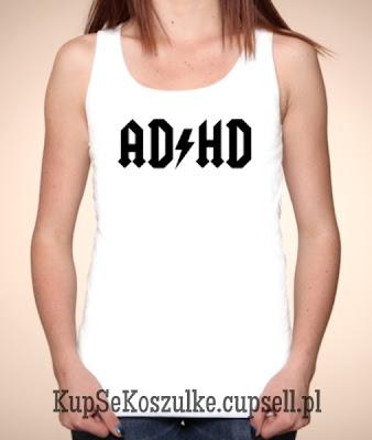koszulka AD/HD damska