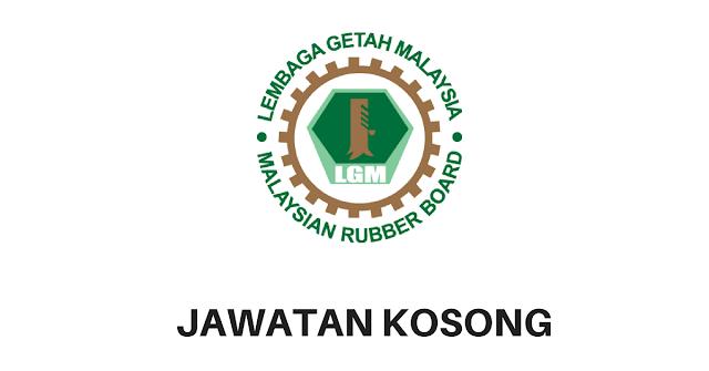 JAWATAN KOSONG DI LEMBAGA GETAH MALAYSIA (LGM) - PEMBANTU 2018