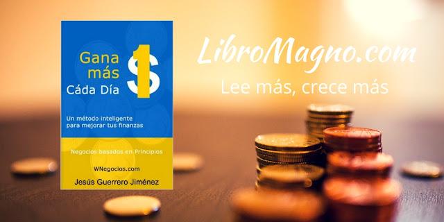 Gana 1$ más cada día - Jesús Guerrero