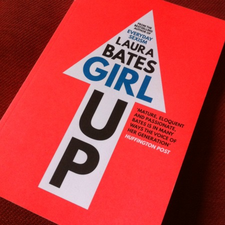 A photo of Girl Up by Laura Bates