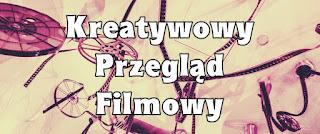 http://www.kreatywa.net/2016/05/kreatywowy-przeglad-filmowy-227.html?utm_source=feedburner&utm_medium=feed&utm_campaign=Feed%3A+KREATYWA-KsikaFilmMuzykaIPrzyjaciele+%28k+r+e+a+t+y+w+a+-+ksi%C4%85%C5%BCka%2C+film%2C+muzyka+i+przyjaciele%29