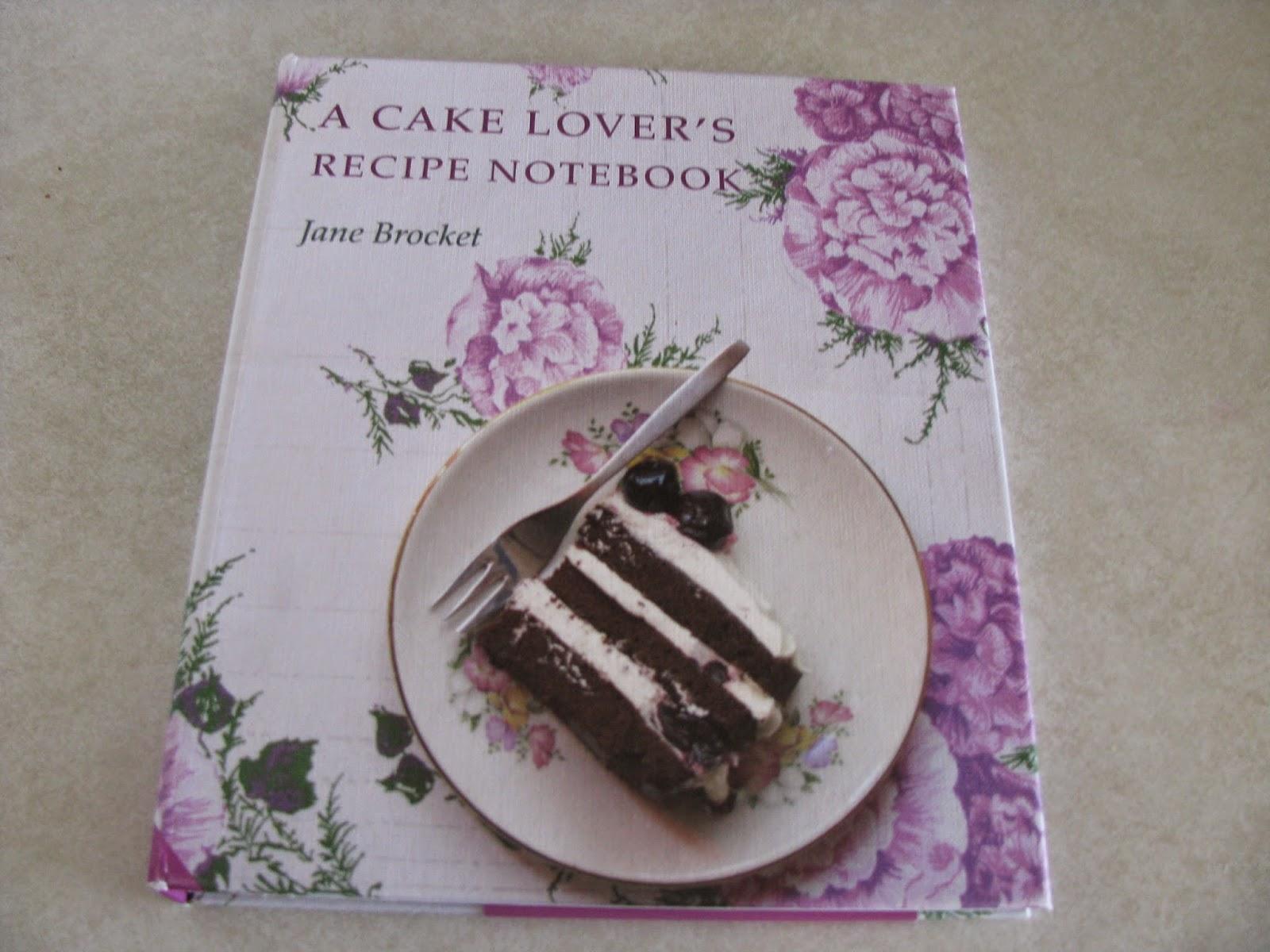 A Cake Lovers Recipe Notebook By Jane Brocket