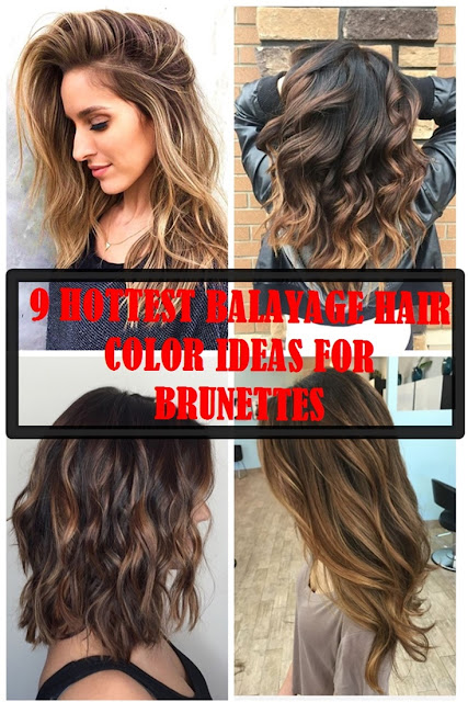 9 hottest balayage hair color ideas for brunettes in 2017 cover