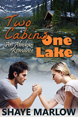 Book Review: Two Cabins, One Lake: An Alaskan Romance, by Shaye Marlow
