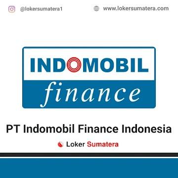 Lowongan Kerja Padang, PT Indomobil Finance Indonesia Juli 2021