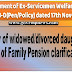 Clarification on Eligibility of widowed/divorced daughter for grant of Family Pension - DESW