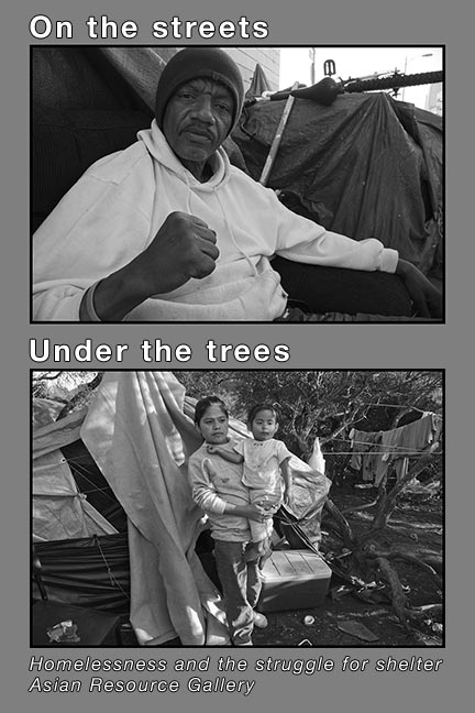 Photo exhibition:  ON THE STREETS - UNDER THE TREES @ Asian Resource Gallery | Oakland | California | United States