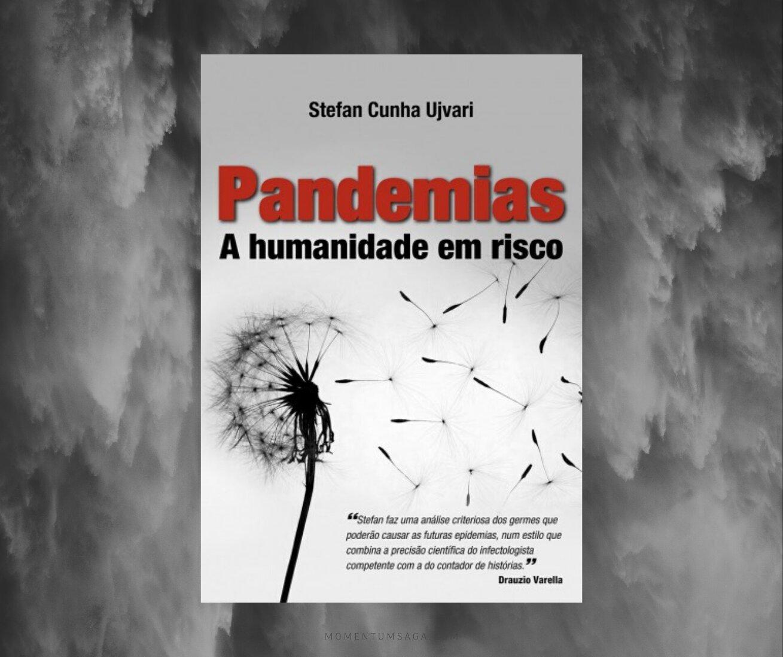 Resenha: Pandemias, de Stefan Cunha Ujvari