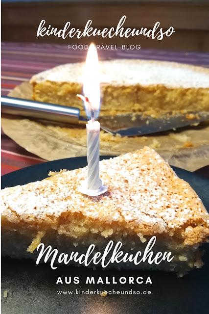 mallorquinischer Mandelkuchen ohne Mehl - glutenfrei backen