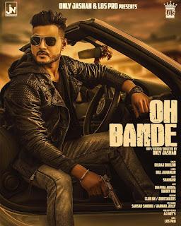 Oh Bande Lyrics - Dilraj Dhillon Song