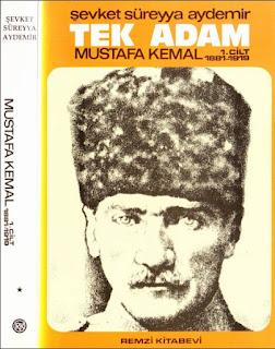 Şevket Süreyya Aydemir - Tek Adam Mustafa Kemal Cilt 1- 1881-1919