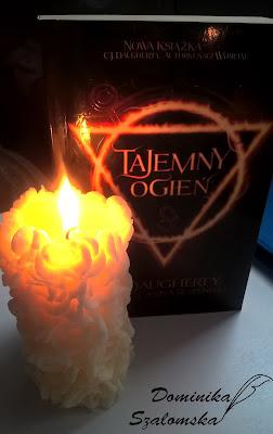 """#137 Recenzja książki """"Tajemny ogień"""" C.J. Daugherty, Cariny Rozenfeld"""