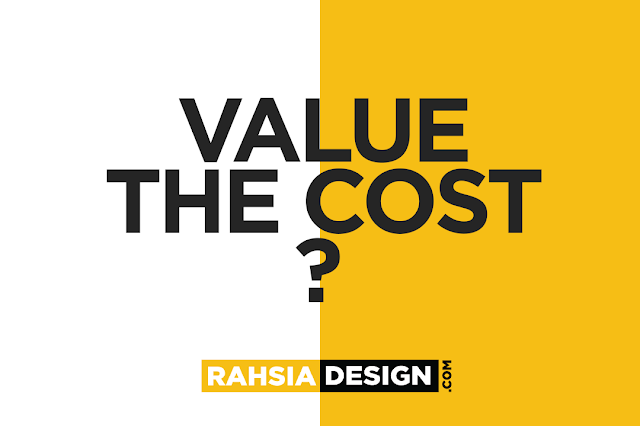 Value The Cost, Help Your Brand