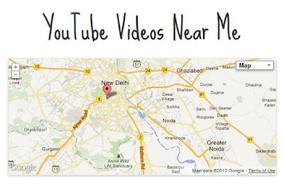 WATCH YOUTUBE VIDEOS UPLOADED FROM YOUR LOCALITY
