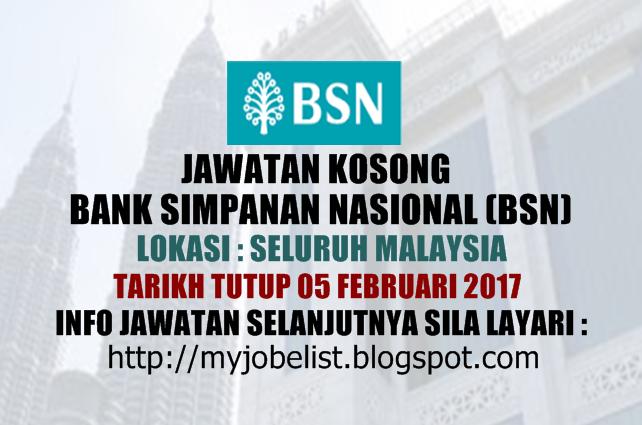 Jawatan Kosong di Bank Simpanan Nasional (BSN)  Februari 2017