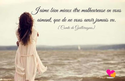 """Citation """"J'aime bien mieux être malheureuse en vous aimant..."""" de Gabriel de Guilleragues"""