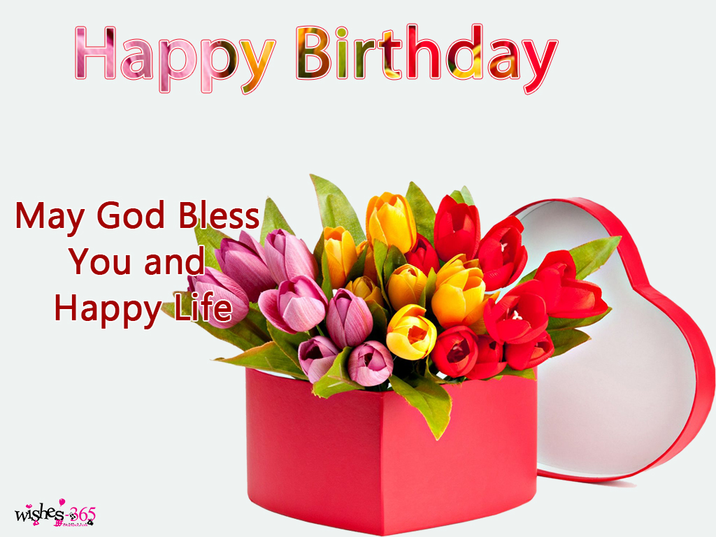 Poetry And Worldwide Wishes Happy Birthday Images May God Bless You