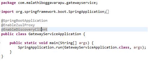 Gateway Service using Spring Cloud Netflix Zuul