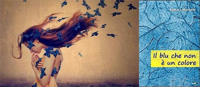 Il-blu-che-non-un-colore-recensione-tamara-marcelli-poesia