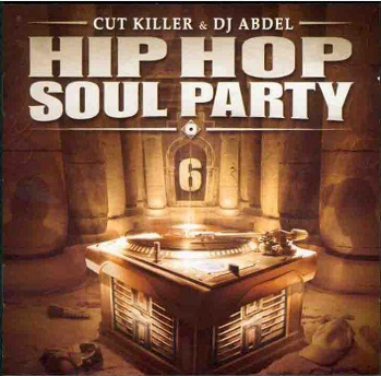 DJ Cut Killer & Dj Abdel - Hip-Hop Soul Party 6 (2003) Flac + 320 kbps