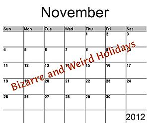 Bizarre Holidays In November 16