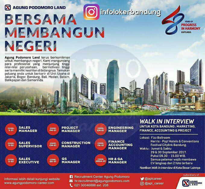Lowongan Kerja Agung Podomoro Land ( Walk In Interview ) September 2017