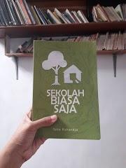 (Review Buku) Sekolah Biasa Saja - Yang Luar Biasa
