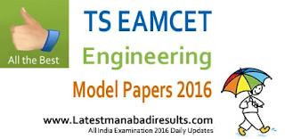 TS Eamcet Previous Papers from Sakshi, Eenadu, Namasthe Telangana, Telangana EAMCET 2016 Mock Test Papers, TS EAMCET Model Papers 2016