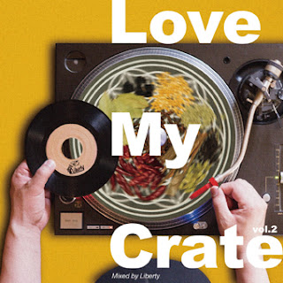 LOVE MY CRATE VOL.2 MIXED BY LIBERTY