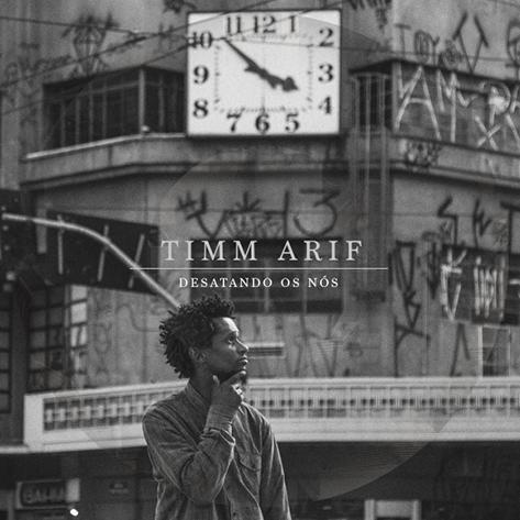 """Timm Arif o álbum """"Desatando os Nós"""""""