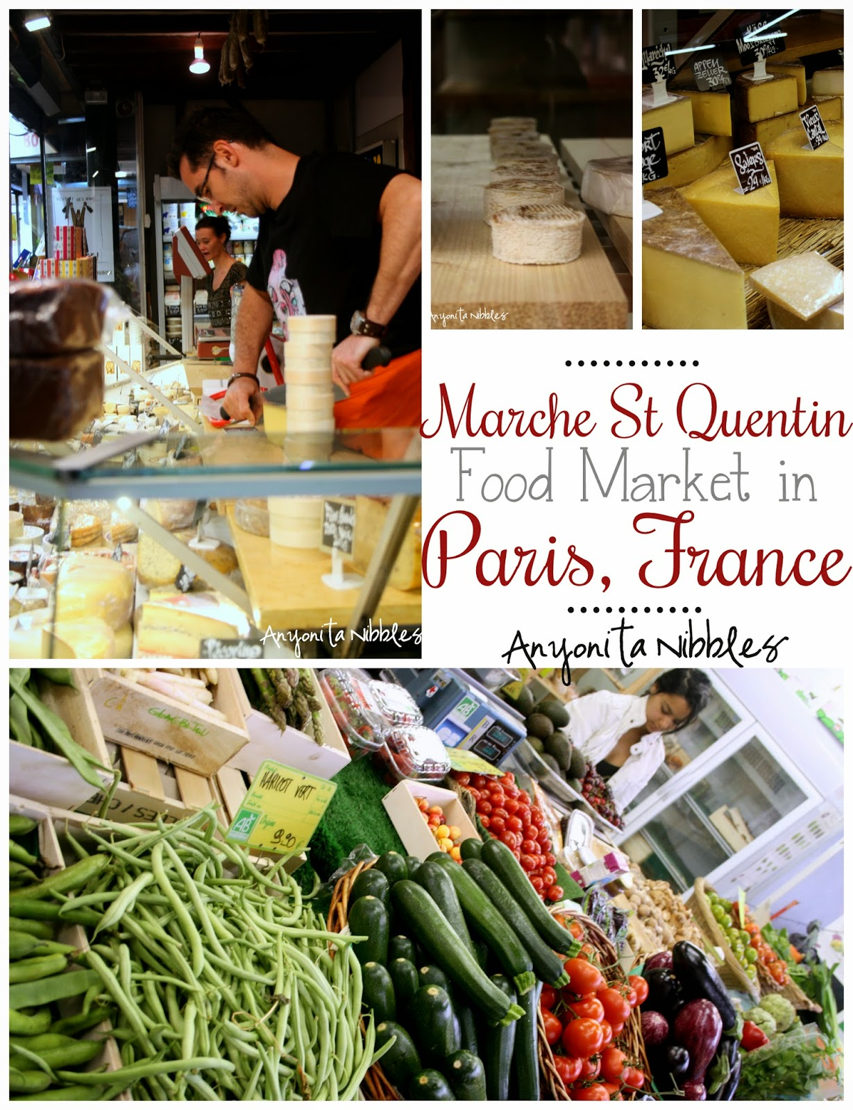 Marche St Quentin in Paris from Anyonita Nibbles