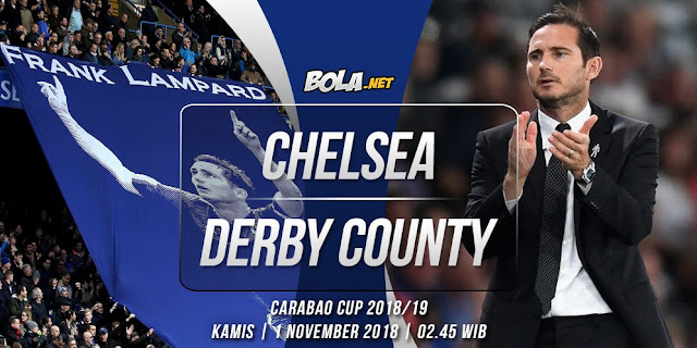 Prediksi Chelsea vs Derby County 1 November 2018
