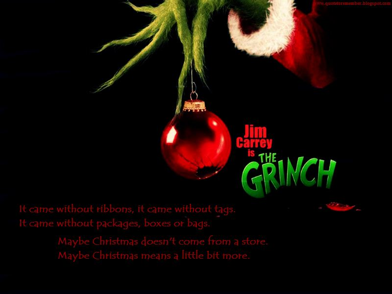 Quote To Remember How The Grinch Stole Christmas 2000