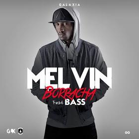 Melvin - Borracha (feat. Bass)