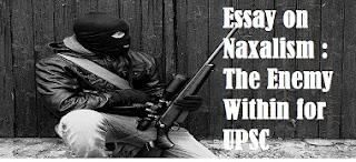 Essay on Naxalism