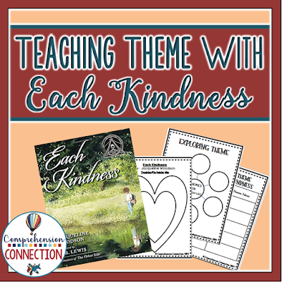 Freebie for Teaching Theme with the book Each Kindness