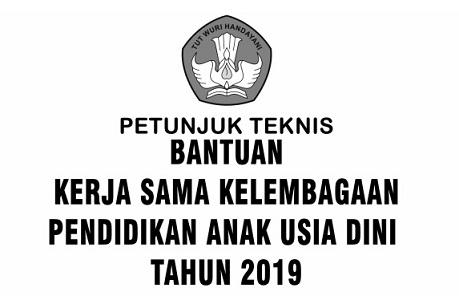 Download Juknis Bantuan Kerjasama Kelembagaan PAUD Tahun 2019