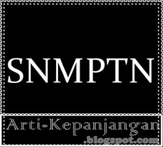 SNMPTN : Seleksi Nasional Masuk Perguruan Tinggi Negeri
